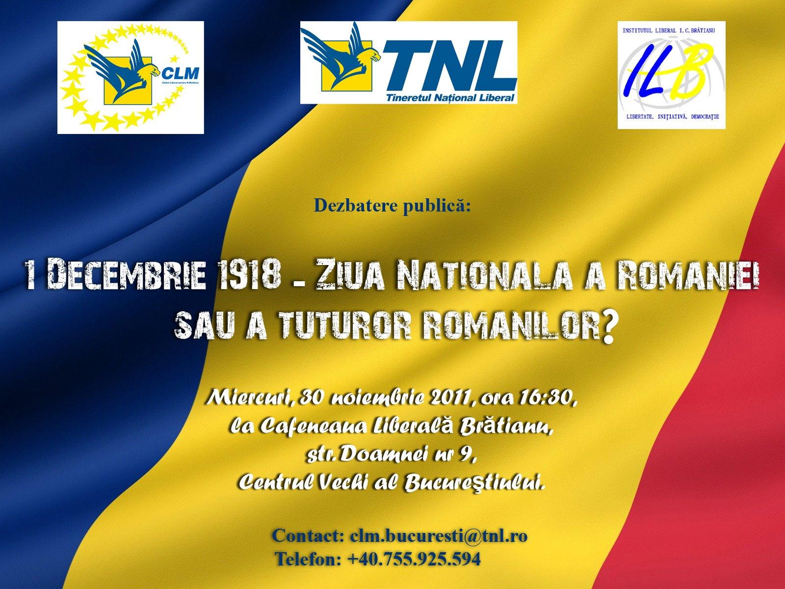 """Dezbaterea """"1 Decembrie 1918 – Ziua națională a României sau a tuturor românilor?"""""""