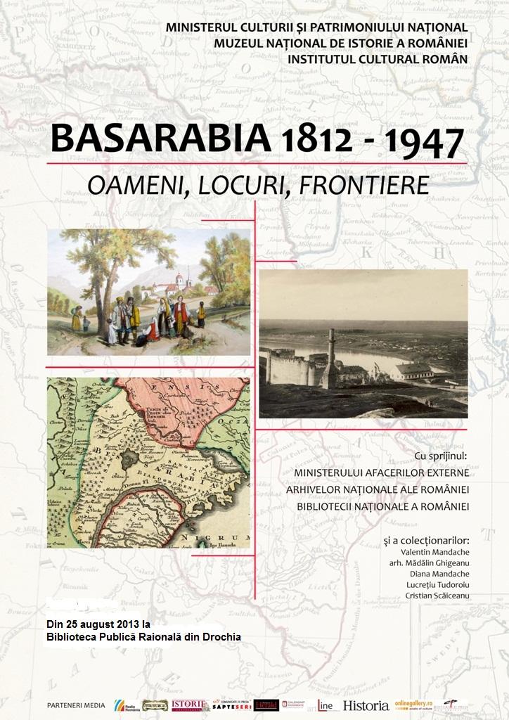 "Expoziția ""Basarabia 1812-1947. Oameni, locuri, frontiere"" la Drochia"