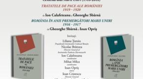 Volume dedicate aniversării Centenarului vor fi lansate la București