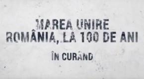 """TEASER VIDEO / """"Marea Unire – România, la 100 de ani"""", un documentar despre dramele românilor despărțiți de Patria mamă"""