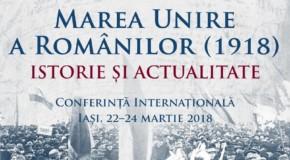 """Conferința """"Marea Unire a românilor"""": 100 de cercetători din România și Republica Moldova se reunesc la Iași"""